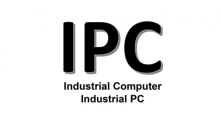 IPC là gì? Tổng quan về máy tính công nghiệp IPC