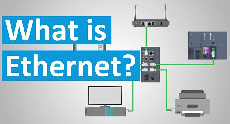 EtherNet là gì? Tổng quan về giao thức mạng Ethernet