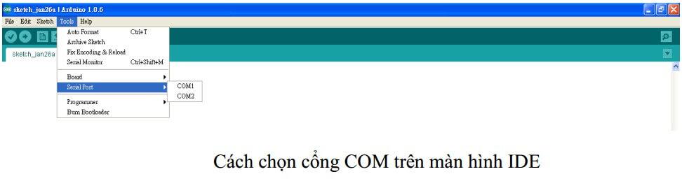 Cách chọn cổng COM trên màn hình IDE