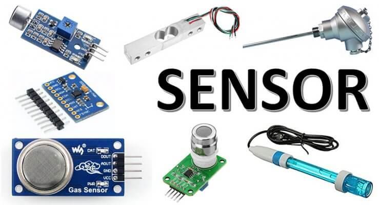 Sensor là gì? Tổng quan về các loại cảm biến thông dụng